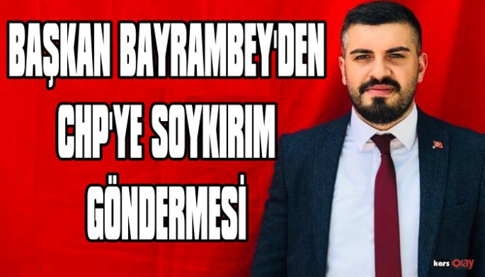 Ak Parti Kars Gençlik Kolları Başkanı Fatih Bayrambey'den CHP'ye