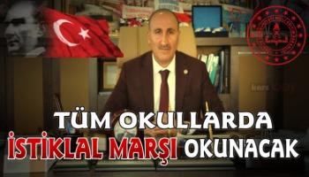11 Ocak'ta tüm okullarımızın bahçesinde İstiklal Marşı'mız okunacak