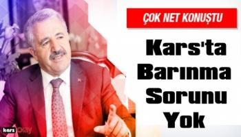 Ahmet Arslan Açıkladı, Kars genelinde barınma sorunu yoktur!