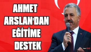 Ahmet Arslan'dan Eğitime destek