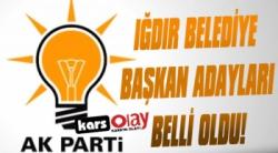 AK Parti Iğdır'ın Belediye Başkan Adayları Belli Oldu