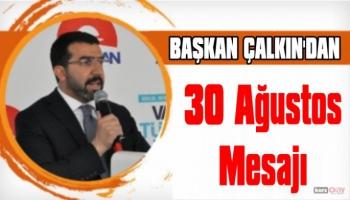AK Parti Kars İl Başkanı Adem Çalkın'dan Zafer Bayramı Mesajı