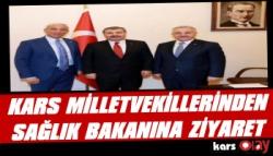 AK Parti Kars Milletvekillerinden Sağlık Bakanına Ziyaret