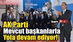 AK Parti, Mevcut Başkanlarla Yola Devam Ediyor!