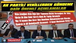 AK Parti Vekillerinden Önemli Açıklamalar