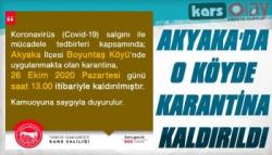 Akyaka Boyuntaş Köyü'nde Karantina Kaldırıldı