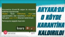Akyaka Kalkankale Köyü'nde Karantina Kaldırıldı
