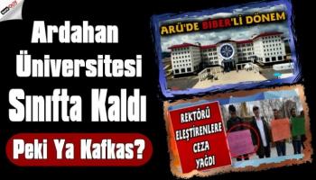 Ardahan Üniversitesi Boş Kaldı! Kafkas Üniversitesi Sonlarda!