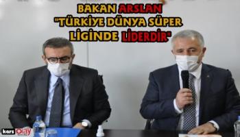 Bakan Arslan, 'Türkiye Dünya Süper Liginde Liderdir'