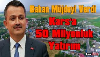 Bakan Bekir Pakdemirli'den Kars'a 50 Milyonluk Yatırım Müjdesi