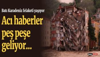 Batı Karadeniz'den Acı Haberler Peş Peşe Geliyor!