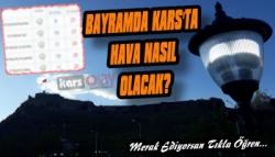 Bayram'da Kars'ta Hava Nasıl Olacak?