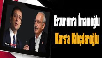 CHP Genel Başkanı Kemal Kılıçdaroğlu Kars'a Geliyor!