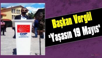 CHP KARS GENÇLİK KOLLARI İL BAŞKAN UĞUR CAN VERGÜL'DEN 19 MAYIS AÇIKLAMASI