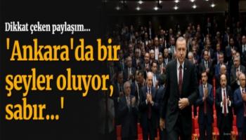 Dilipak, 'Ankara'da bir şeyler oluyor'