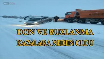 Don ve buzlanma Kars'ta kazalara neden oldu