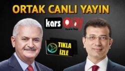 Ekrem İmamoğlu ve Binali Yıldırım'ın canlı yayını KarsOlay'da