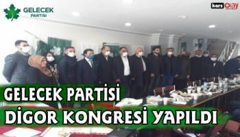 Gelecek Partisi Digor kongresi yapıldı