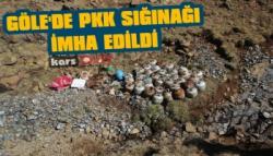 Göle'de PKK Sığınağı İmha Edildi