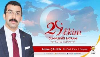İl Başkanı Çalkın'dan Cumhuriyet Bayramı Mesajı