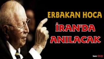 İran'da Milli Görüş lideri Necmettin Erbakan Hoca için anma programı