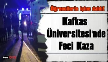 Kafkas Üniversitesinde Feci Kaza, Öğrencilerin İçine Daldı!