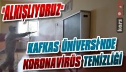 Kafkas Üniversitesinde Koronavirüs Temizliği