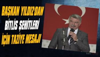 Kağızman Belediye Başkanı Nevzat Yıldız'dan şehitler için taziye mesajı