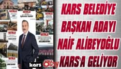 Kars Belediye Başkan Adayı Alibeyoğlu Pazartesi Kars'a geliyor