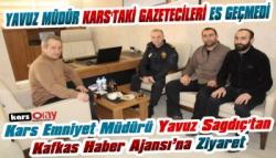 Kars Emniyet Müdürü Yavuz Sağdıç, Kafkas Haber Ajansı'nı Ziyaret Etti