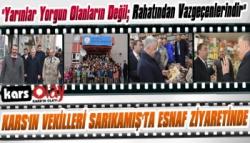 Kars'ın Vekilleri Sarıkamış'ta Esnaf Ziyaretinde