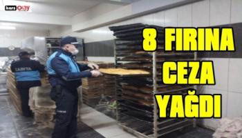 Kars'ta 8 Fırına Cezai İşlem Uygulandı