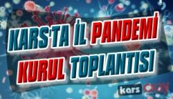 Kars'ta İl Pandemi Kurul Toplantısı