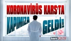 Kars'ta Koronavirüs Kapımıza Kadar Geldi