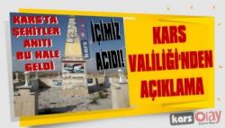 'Kars'ta Şehitler Anıtı Bu Hale Geldi!' Haberine Valilikten Açıklama