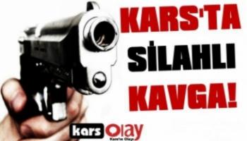 Kars'ta Silahlı Kavga, 1 Yaralı