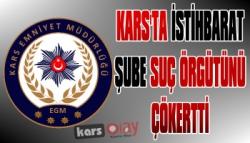 Kars'ta Suç Örgütüne Operasyon