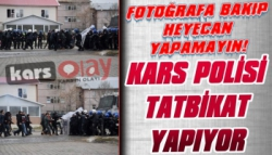 Kars'ta Toplumsal Olaylara Müdahale Tatbikatı
