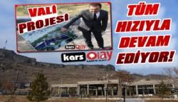 Kars Vadisi Projesi Tüm Hızıyla Devam Ediyor