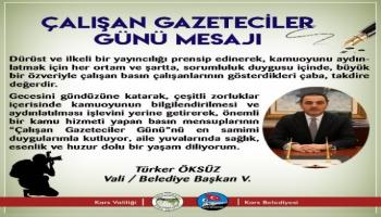 Kars Valisi/Belediye Başkan Vekili Türker Öksüz, Gazeteciler Günü'nü kutladı.