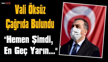 Kars Valisi Türker Öksüz'den Çağrı, 'Sizi En Yakın Aşı Birimine Bekliyoruz'