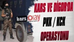 Kars ve Digor'da PKK/KCK Operasyonu