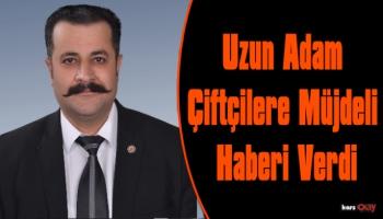 Kars Ziraat Odası Başkanı Adem Ertaş'tan Çiftçilere Müjdeli Haber!
