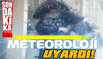 KARSLILAR DİKKAT! Meteorolojik Uyarı