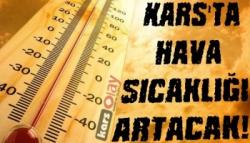 Meteoroloji'den Kars İçin Hava Sıcaklığı Uyarısı!