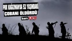 PKK 53 Yaşındaki Çobanı Öldürdü