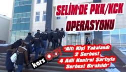 Selim'de PKK/KCK Operasyonu