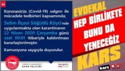Selim Söğütlü Köyü'nde Karantina Kaldırıldı