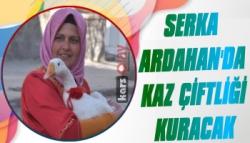 SERKA Ardahan'da Kaz Çiftliği Kuracak