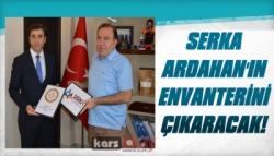 SERKA Ardahan'ın Envanterini Çıkaracak